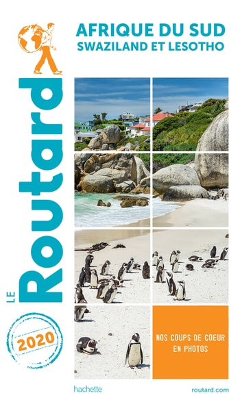 Guide du Routard Afrique du Sud 2020 - + Swaziland et Lesotho ebook by Collectif