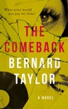 The Comeback ebook by Bernard Taylor