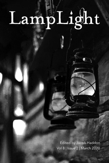 LampLight: Volume 8 Issue 2 ebook by Jacob Haddon