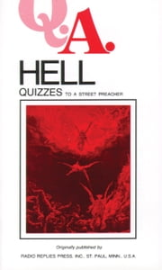 Hell Quizzes - To a Street Preacher ebook by Rev Fr. Rumble,Rev Fr. Carty