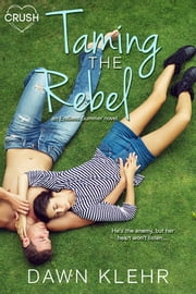 Taming the Rebel ebook by Dawn Klehr