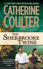The Sherbrooke Twins - Bride Series ebook by Catherine Coulter