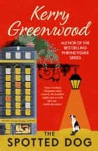 The Spotted Dog ebook by Kerry Greenwood