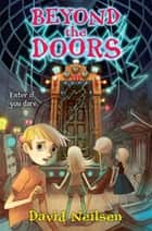 Beyond the Doors ebook by David Neilsen