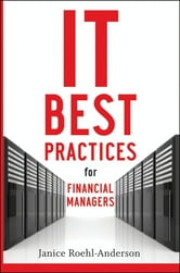 IT Best Practices for Financial Managers ebook by Janice M. Roehl-Anderson
