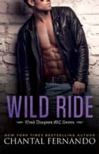 Wild Ride ebook by Chantal Fernando