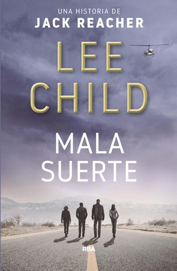 Mala suerte ebook by Alberto Coscarelli,Lee Child