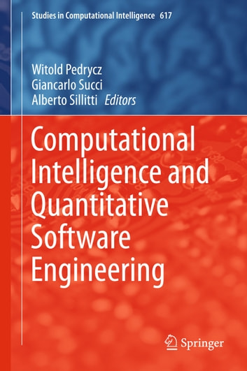 Computational Intelligence and Quantitative Software Engineering ebook by