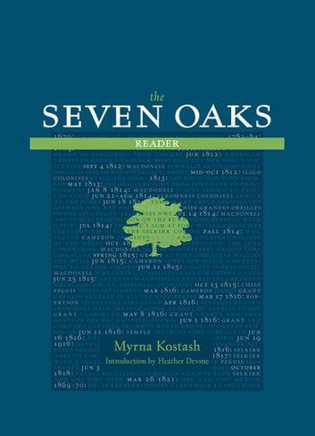 The Seven Oaks Reader ebook by Myrna Kostash