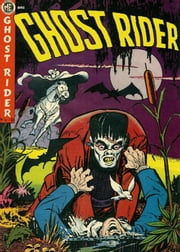 The Ghost Rider, Number 10, Ghost Rider Versus Frankenstein ebook by Yojimbo Press LLC,Magazine Enterprises,Ray Krank