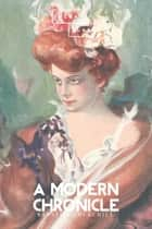 A Modern Chronicle ebook by Winston Churchill, Sheba Blake