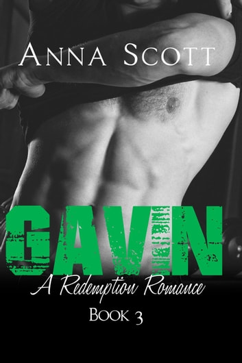Gavin - Redemption Romance, #3 ebook by Anna Scott
