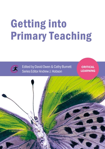 Getting into Primary Teaching ebook by Andrew J Hobson