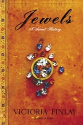Jewels - A Secret History ebook by Victoria Finlay