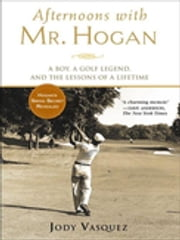 Afternoons with Mr. Hogan ebook by Jody Vasquez