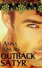 Outback Satyr ebook by Anna Kinlan