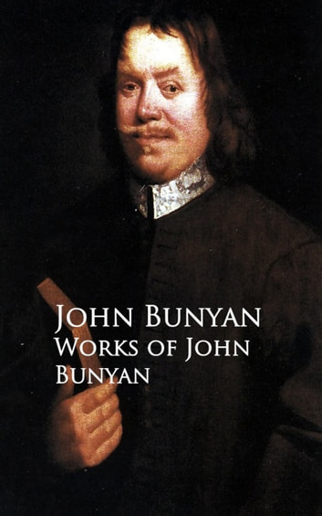 Works of John Bunyan ekitaplar by John  Bunyan
