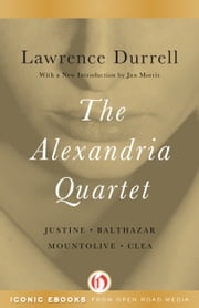 The Alexandria Quartet ebook by Lawrence Durrell,Jan Morris