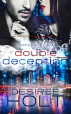 Double Deception ebook by Desiree Holt