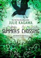 Summer's Crossing (The Iron Fey) ebook by Julie Kagawa