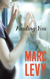 Finding You ebook by Marc Levy
