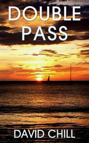 Double Pass - Burnside Series, #7 ebook by David Chill