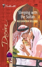Sleeping with the Sultan ebook by Alexandra Sellers
