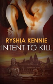 Intent to Kill ebook by Ryshia Kennie