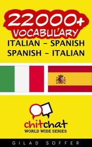 22000+ Vocabulary Italian - Spanish ebook by Gilad Soffer