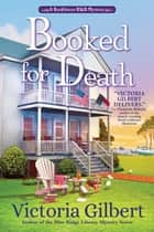 Booked for Death - A Booklover's B&B Mystery ebook by Victoria Gilbert