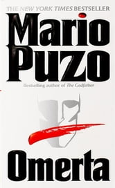 Omerta - A Novel ebook by Mario Puzo