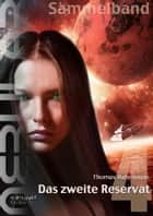 NEBULAR Sammelband 4 - Das zweite Reservat - Episode 17 - 21 ebook by Thomas Rabenstein