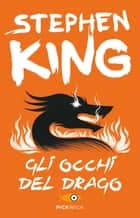 Gli occhi del drago eBook by Stephen King, Tullio Dobner