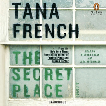 The Secret Place - A Novel audiobook by Tana French