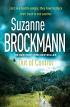 Out of Control: Troubleshooters 4 - Troubleshooters 4 ekitaplar by Suzanne Brockmann