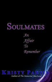 SOULMATES: An Affair To Remember ebook by Kristy Pantin