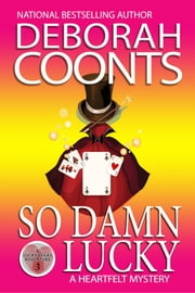 SO DAMN LUCKY ebook by Deborah Coonts