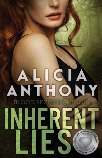 Inherent Lies - Blood Secrets, #2 ebook by Alicia Anthony