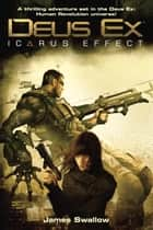 Deus Ex ebook by James Swallow