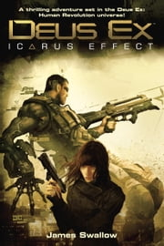 Deus Ex - Icarus Effect ebook by James Swallow