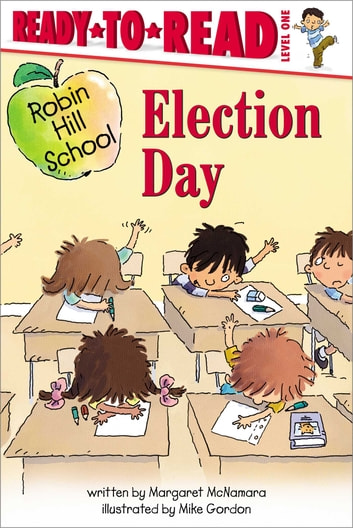 Election Day - with audio recording ebook by Margaret McNamara