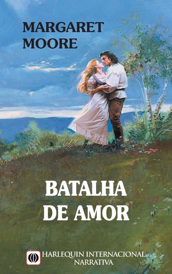 Batalha de amor ebook by Margaret Moore