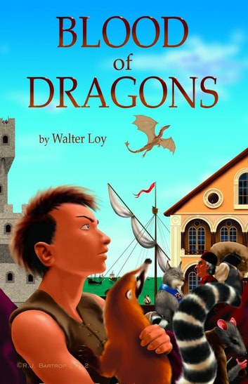 Blood of Dragons ebook by Walter Loy