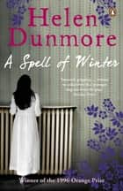 A Spell of Winter ebook by Helen Dunmore
