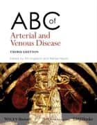 ABC of Arterial and Venous Disease ebook by Tim England,Akhtar Nasim