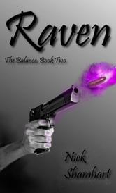 Raven - The Balance: Book Two ebook by Nick Shamhart