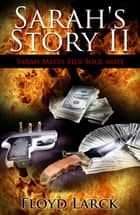 Sarah's Story II ebook by Floyd Larck