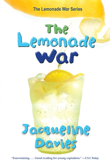 The Lemonade War eBook by Jacqueline Davies