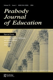 Assessing Teacher, Classroom, and School Effects - A Special Issue of the Peabody Journal of Education ebook by Allan Odden