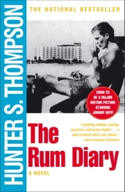 The Rum Diary - A Novel ebook by Hunter S. Thompson